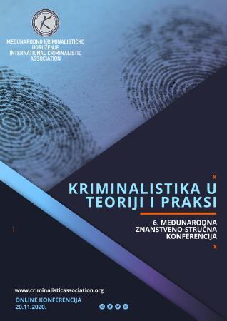 ONLINE KONFERENCIJA MEĐUNARODNOG KRIMINALISTIČKOG UDRUŽENJA – 20.11.2020. GODINE