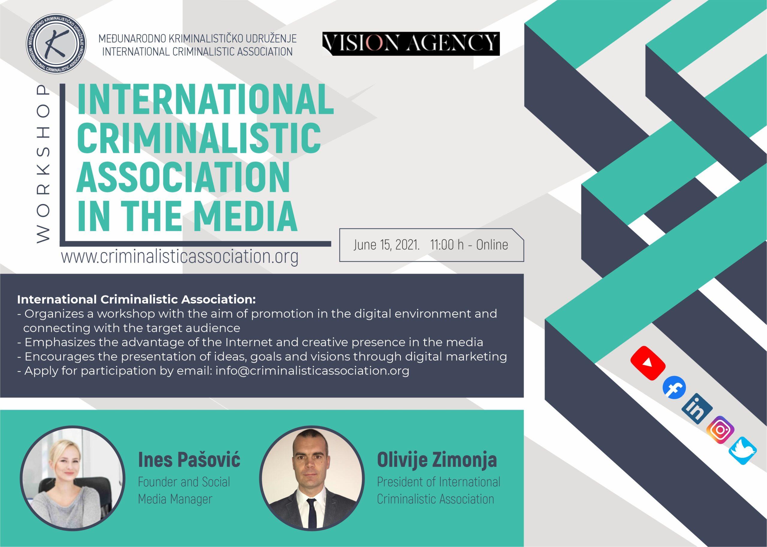 """Workshop: """"International Criminalistic Association in the Media"""""""